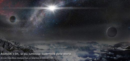 ASASSN-15lh, la più luminosa supernova della storia - 9 marzo 2016, ore 21:30