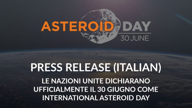 Le Nazioni Unite dichiarano ufficialmente il 30 giugno come International Asteroid Day
