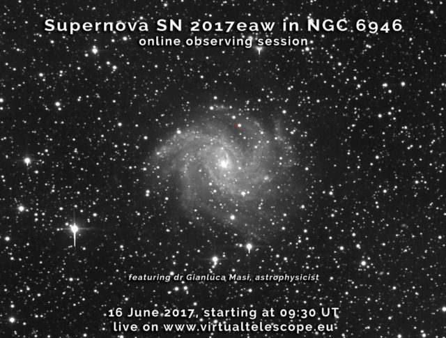Supernova SN 2017eaw in NGC 6946: online observing session - 16 June 2017