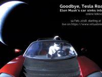 """Goodbye, Tesla Roadster!"": 14 Feb. 2018"